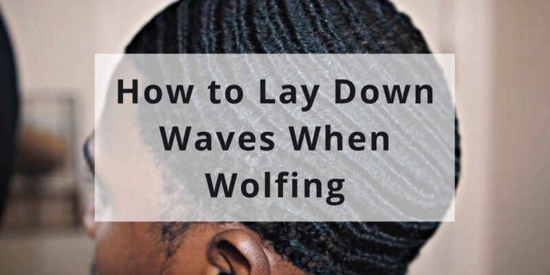 How to Lay Down Waves When Wolfing